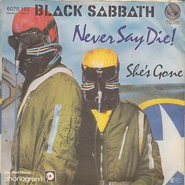 Black Sabbath - Never Say Die / She's Gone - Germany - Vertigo 6079103- 1978 - Back