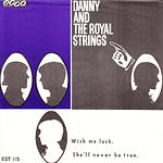 Danny And The Royal Strings - In collection - Can be swapped