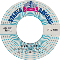 Black Sabbath - Killing Yourself To Live / Looking For Today / Who Are You - Thailand - 4 Track FT.991 - 197?- Side 2