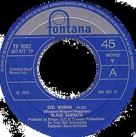 Evil Woman / Wicked World Fontana 267 977 TF -- 1970* - Side A