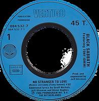 Black Sabbath - No Stranger To Love / Angry Heart - France - Vertigo 884 532-7- 1986 - Side 1