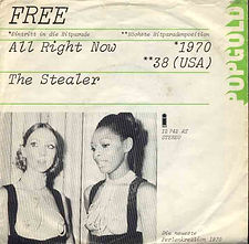 All Right Now / The Stealer  Island 12 742 AT - 1973