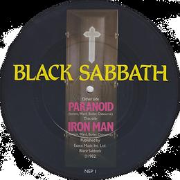 Black Sabbath - Paranoid / Iron Man - UK - NEMS NEP 1- 1982 (Picture Disc) - Side 2