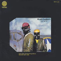 Black Sabbath - Never Say Die / She's Gone - Netherlands - Vertigo 6079 103- 1978 - Back