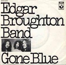 Edgar Broughton Band Gone Blue Germany