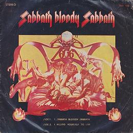 Black Sabbath - Sabbath Bloody Sabbath / Killing Yourself To Live - Thailand - Royalsound  TKR 148 - 197?- Front