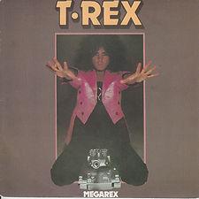 T Rex Megarex EP Sweden