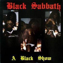 Black Sabbath - A Black Show - LP - Bootleg