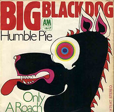 Humble Pie Big Black Dog Germany
