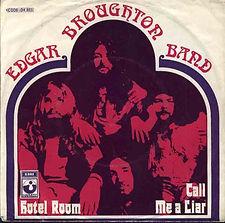 Edgar Broughtin Band Hotel Room Germany