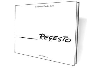 """Libro """"Regesto"""", Edizione d'Arte Dazzi - Artista Sandro Suira"""