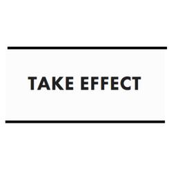 Take Effect Reviews