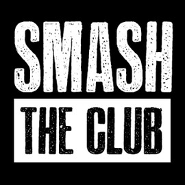 Smash The Club