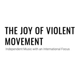 The Joy of Violent Movement