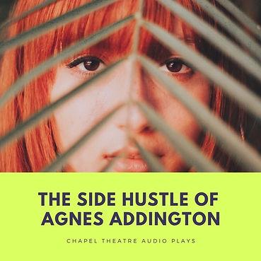 The Side Hustle of Agnes Addington.jpg