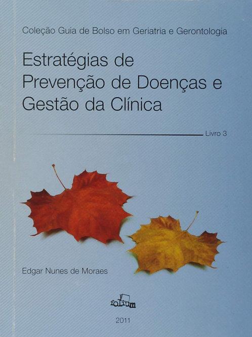 Estratégias de Prevenção de Doenças e Gestão da Clínica