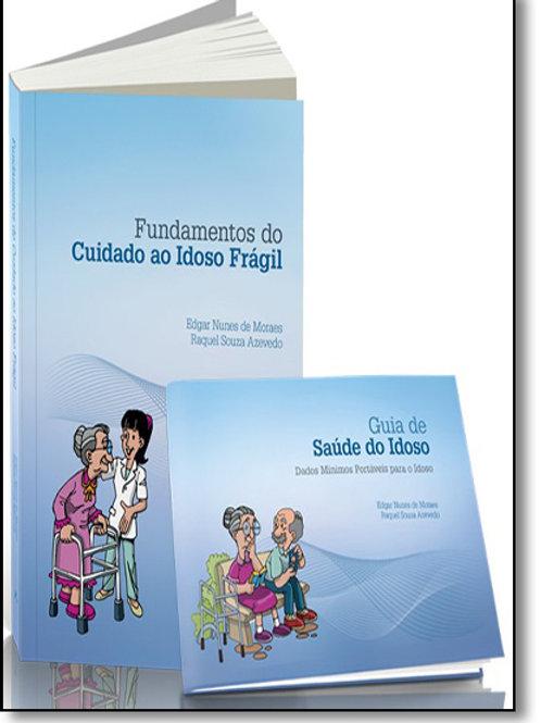 Fundamentos do Cuidado ao Idoso Frágil + guia