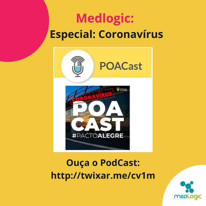 PODCAST - MEDLOGIC - Especial: CORONAVÍRUS