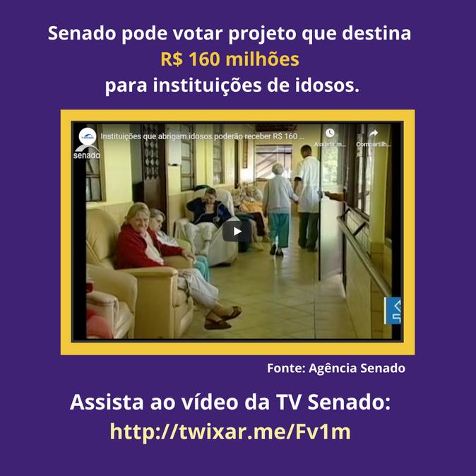 Senado pode votar em projeto que destina R$160 Milhões para as Instituições de Longa Permanência par