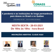 Seminário Virtual - A pandemia e as ILPI's no Brasil e no Québec