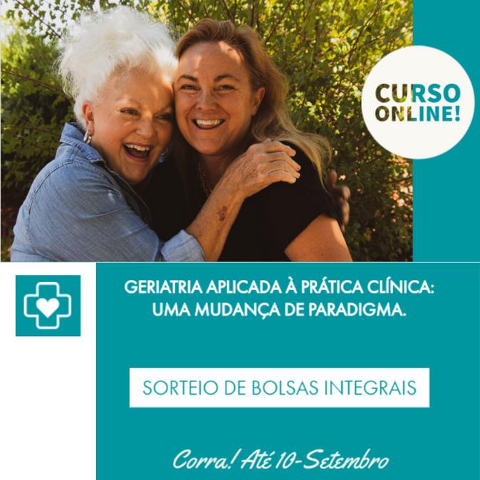 Curso Online: GERIATRIA APLICADA À PRÁTICA CLÍNICA: UMA MUDANÇA DE PARADIGMA.