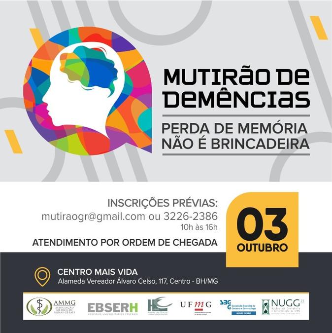 MUTIRÃO DE DEMÊNCIAS CENTRO MAIS VIDA - HOSPITAL DAS CLÍNICAS BH
