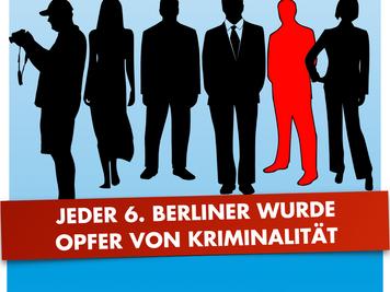 Anstieg von Gewalt- und Sexualstraftaten ist erschreckend / Jeder sechste Berliner wurde Opfer von K
