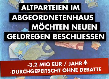 Altparteien planen dreiste Selbstbedienung zu Lasten der Steuerzahler/ Insgesamt 21 Millionen Mehrko