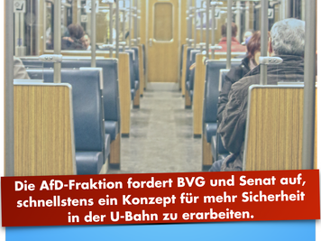 Berlins U-Bahn durch Präsenz von Personal sicherer machen!