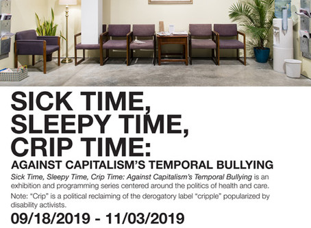 Sick Time, Sleepy Time, Crip Time: Against Capitalism's Temporal Bullying