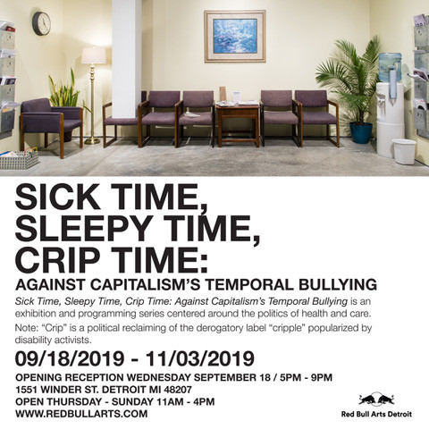 Sick Time, Sleepy Time, Crip Time flyer with picture of a waiting room filled with chairs