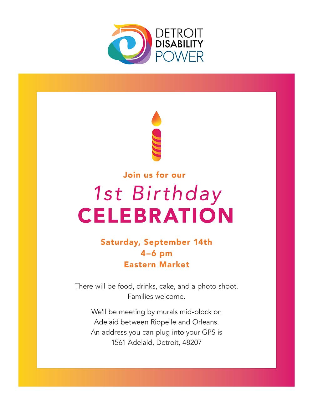 Detroit Disability Power's 1st Birthday Celebration flyer