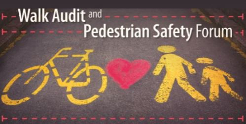A picture with the words Walk Audit and Pedestrian Safety Forum in white font on a grey background with a drawing of a yellow bike, a red heart, an adult icon in yellow and a child icon in yellow