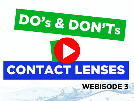 Do's and Don'ts in Contact Lenses