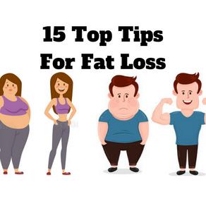 Top 15 Fat Loss Tips