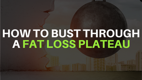 How To Bust Through A Fat Loss Plateau