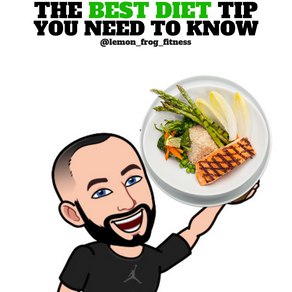 The Best Diet Tip You Need To Know