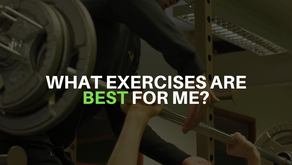 What Exercises Are Best For Me?