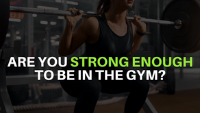 Are You Strong Enough To Be In The Gym?