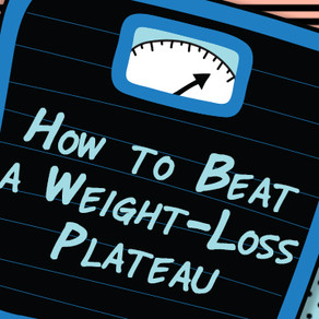Why You've Hit A Weight Loss Plateau & How To Beat It!