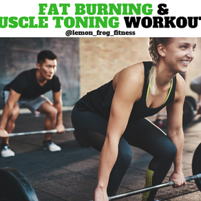 Fat Burning & Muscle Toning Workouts
