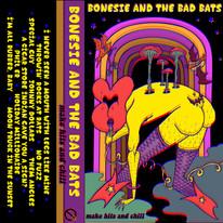 BONESIE AND THE BAD BATS 'MAKE HITS AND CHILL' CS (TAHRC-215)