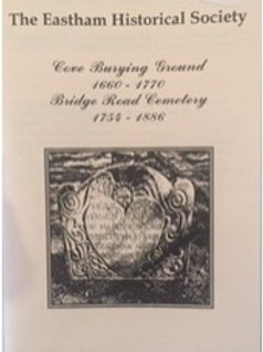 Eastham Historical Society Listing of People Buried at Cove and Bridge Cemeterie