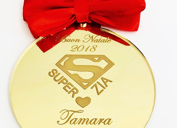 SFERA PIATTA SUPER ZIA/O