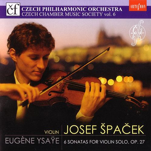 AS 718-2 - JOSEF ŠPAČEK - Eugène YSAŸE - 6 SONÁT PRO SÓLOVÉ HOUSLE