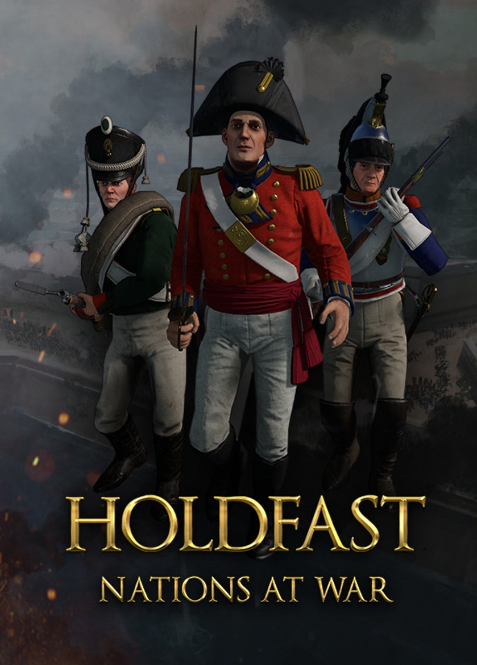 In the foreground, three soldiers in Napoleonic-style uniforms armed with bayonets, in the background battle scenes, below the inscription Holdfast Nations at War