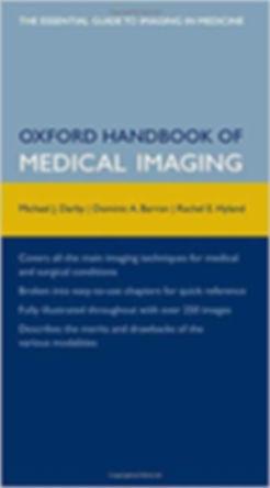 Oxford Handbook of Medical Imaging 1st E
