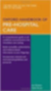 Oxford Handbook of Pre Hosptial Care 1st