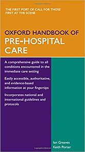 Oxford Handbook of Pre Hosptial Care 1st