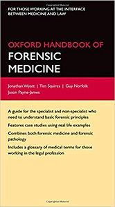 Oxford Handbook of Forensic Medicine 1st